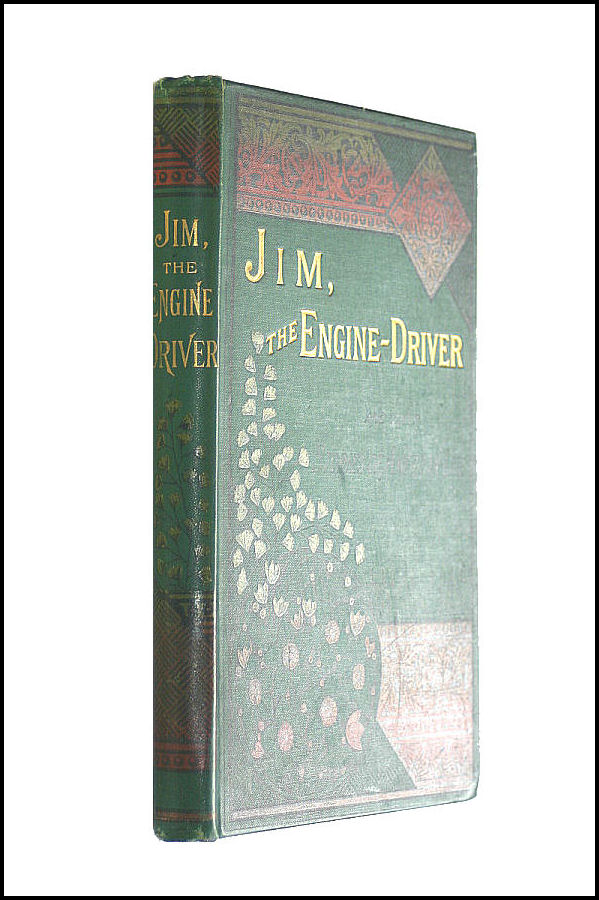 Jim the Engine-Driver; or, the Freshet at Butcher's Run, and other stories of American Life, None Given