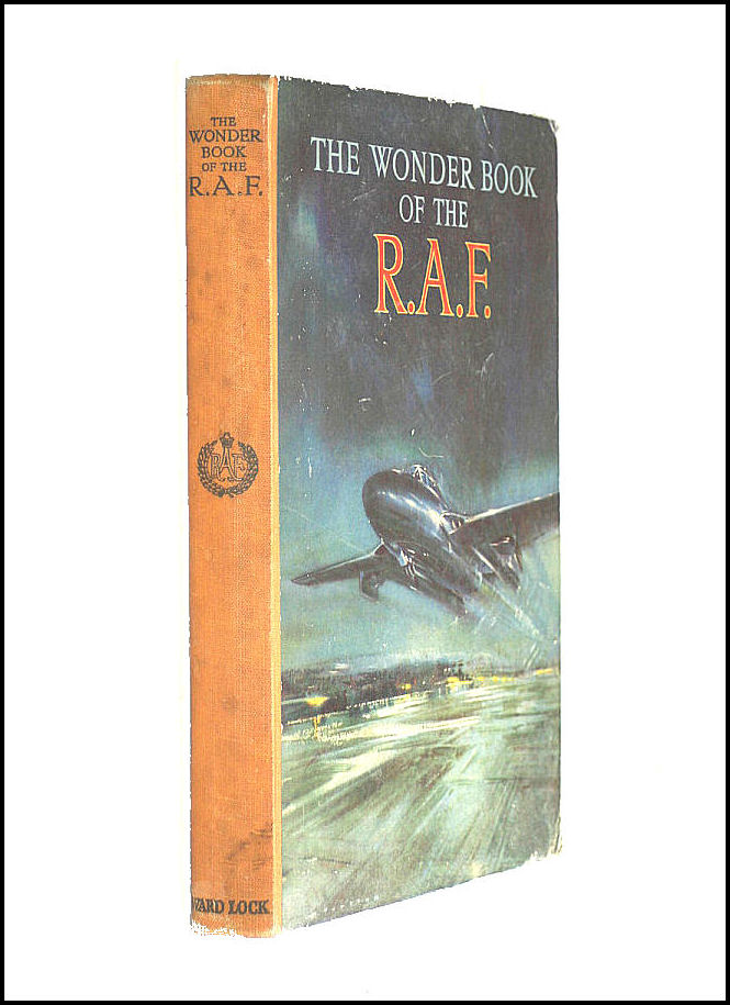 The Wonder Book of the R.A.F. ... Fifth edition, England Royal Air Force