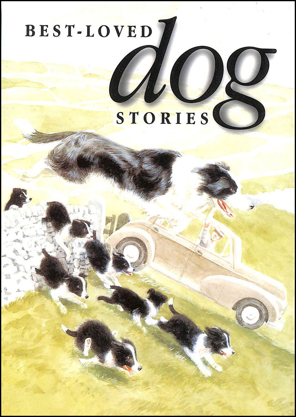 Best-loved Dog Stories, Geldart, William [Illustrator]