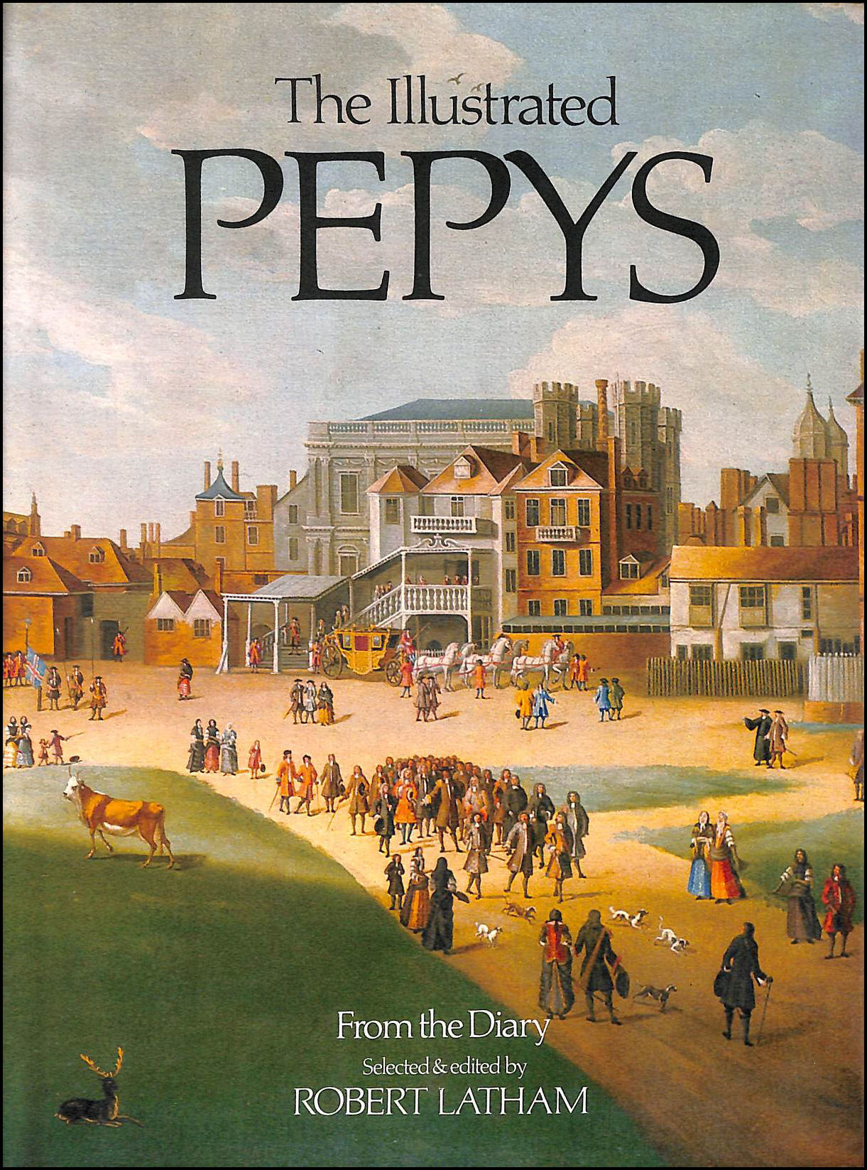 The Illustrated Pepys. Extracts From The Diary, Robert Latham