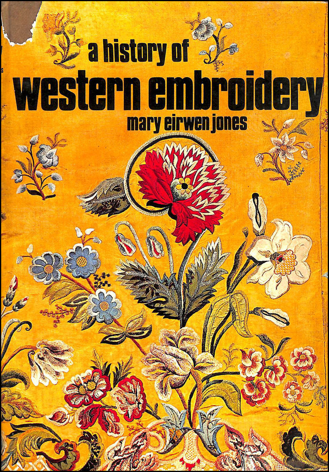 History of Western Embroidery, Jones, Mary Eirwen