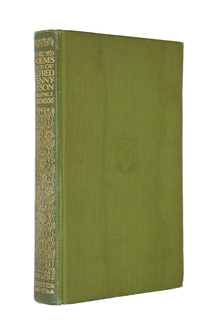 The Poems of Alfred Lord Tennyson 1830-1856, Volume 1, Alfred Lord Tennyson