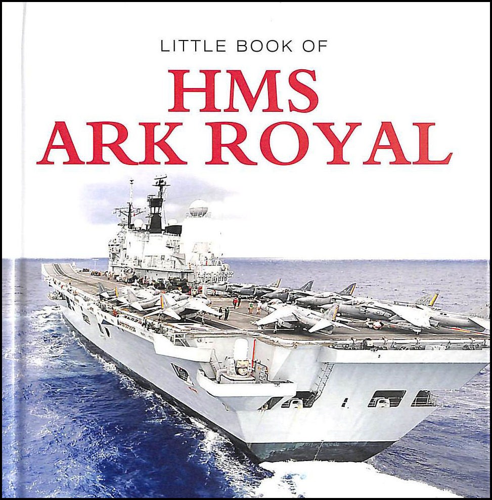 Image for Little Book of HMS Ark Royal