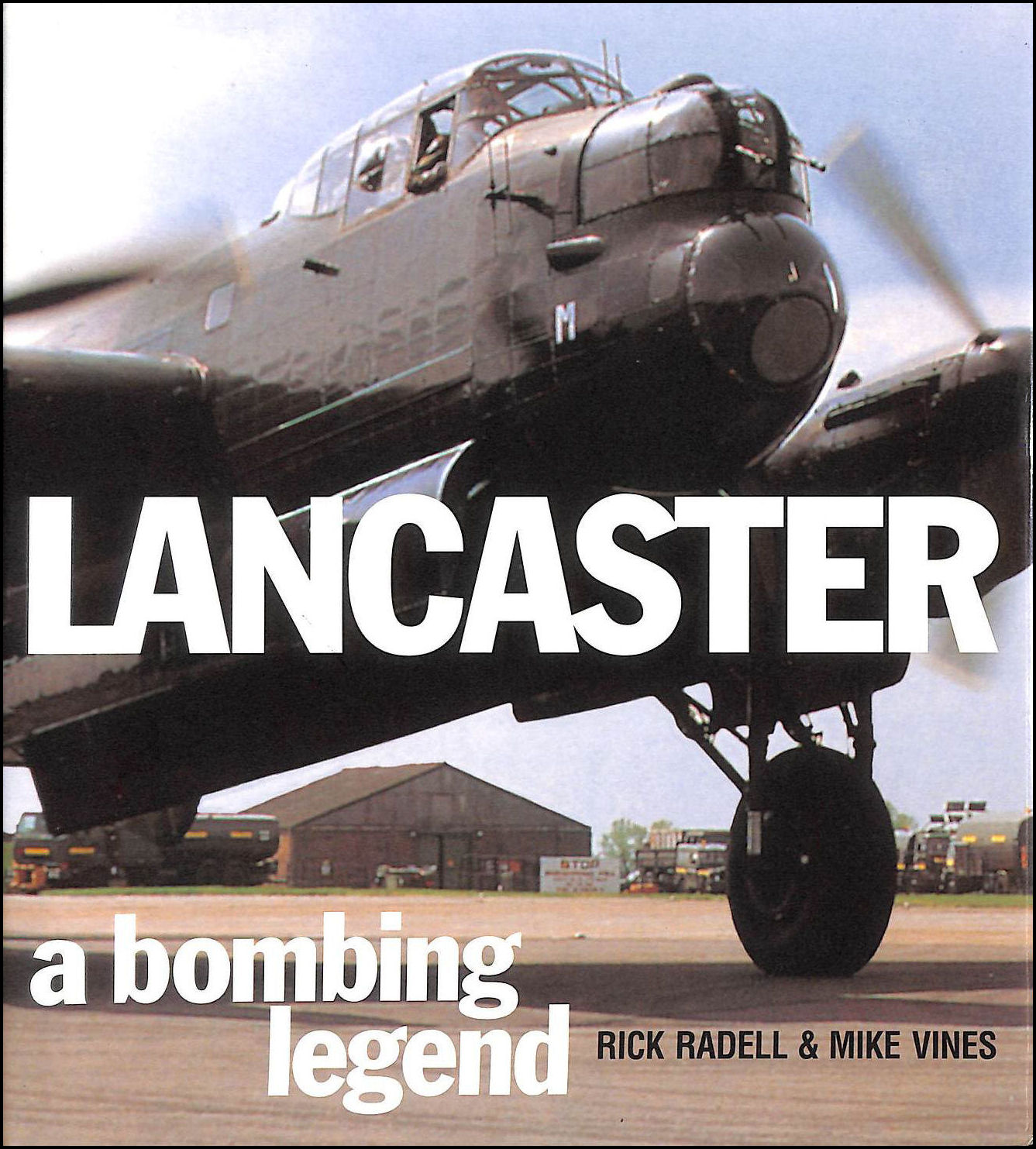 Image for Lancaster: A Bombing Legend