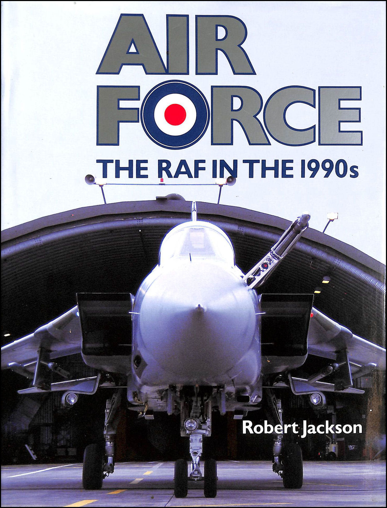 Air Force: Royal Air Force in the 1990's, Jackson, Robert