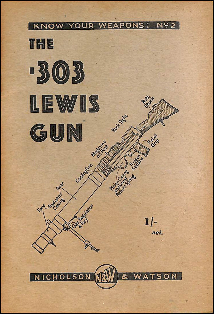 The .303 Lewis gun (Know your weapons), Jacklin, G