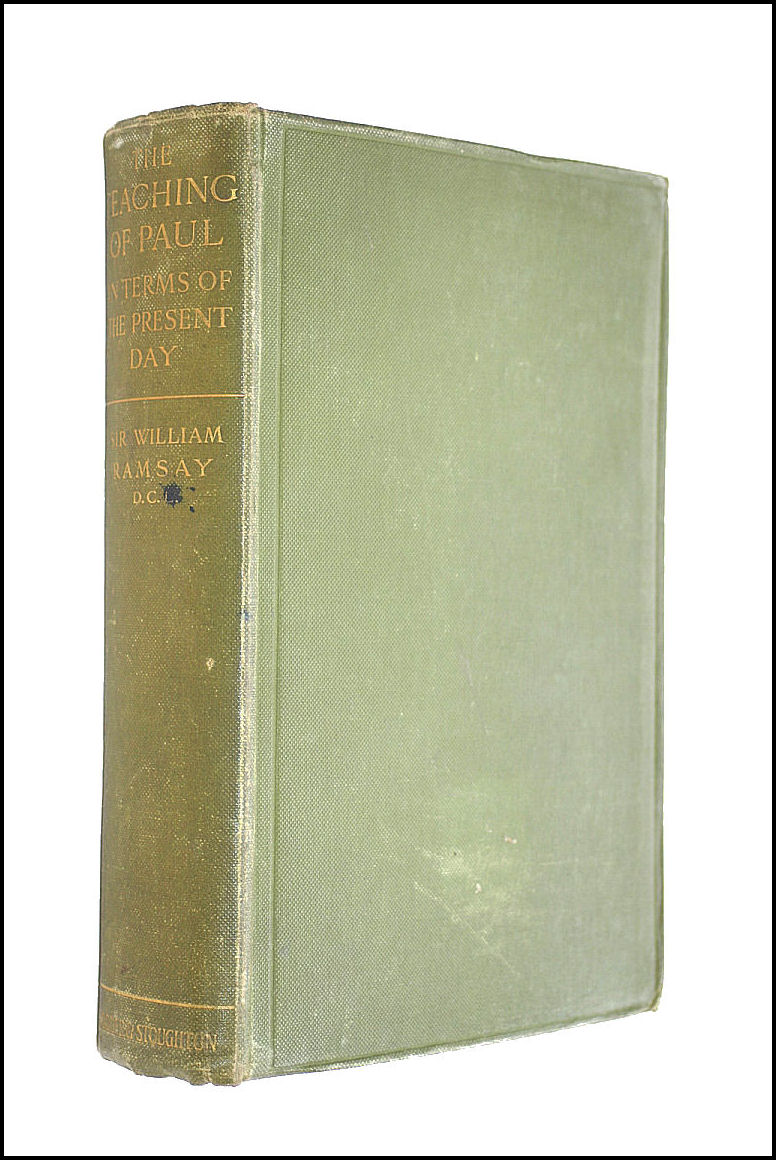 The Teaching Of Paul In Terms Of The Present Day, Ramsay, W M