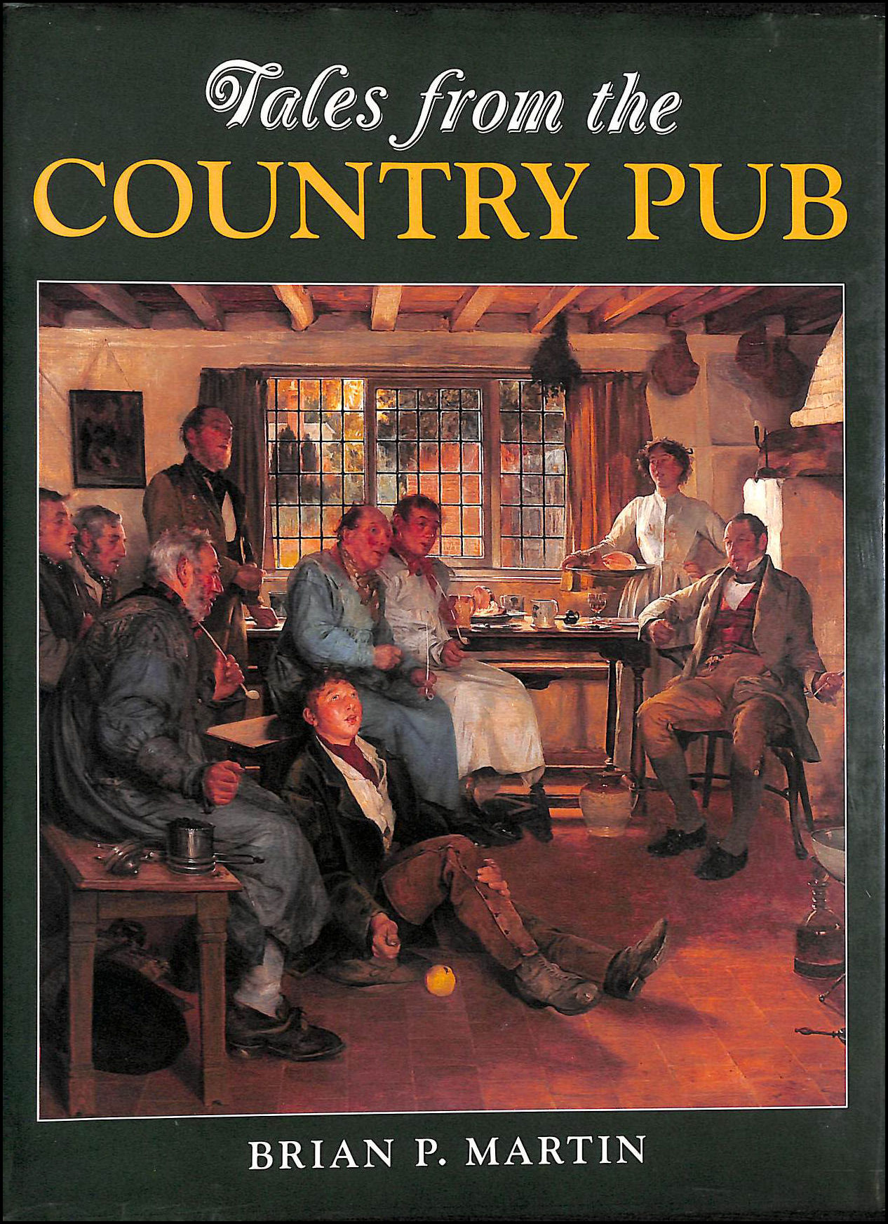 Tales from the Country Pub, Martin, Brian P.