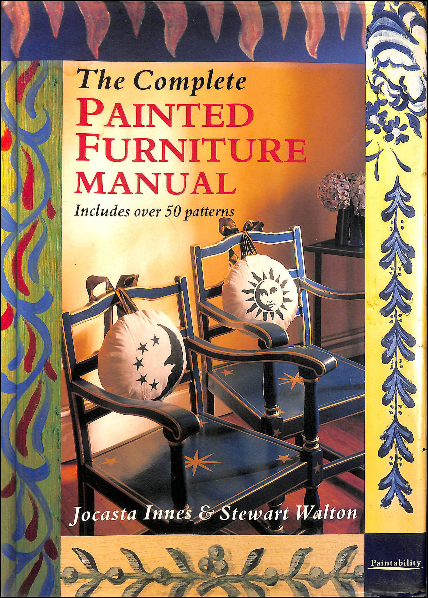 The Complete Painted Furniture Manual, Innes, Jocasta; Walton, Stewart