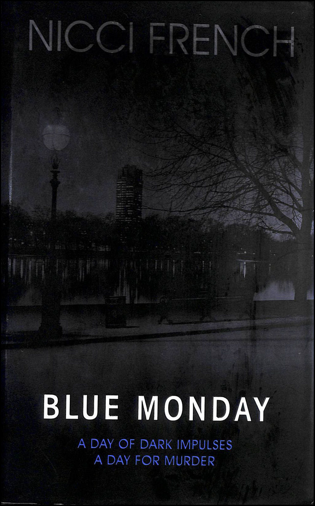 Blue Monday, French, Nicci