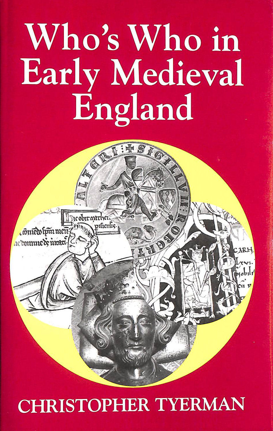 Image for Who's Who in Early Medieval England, 1066-1272 (Who's Who in British History)