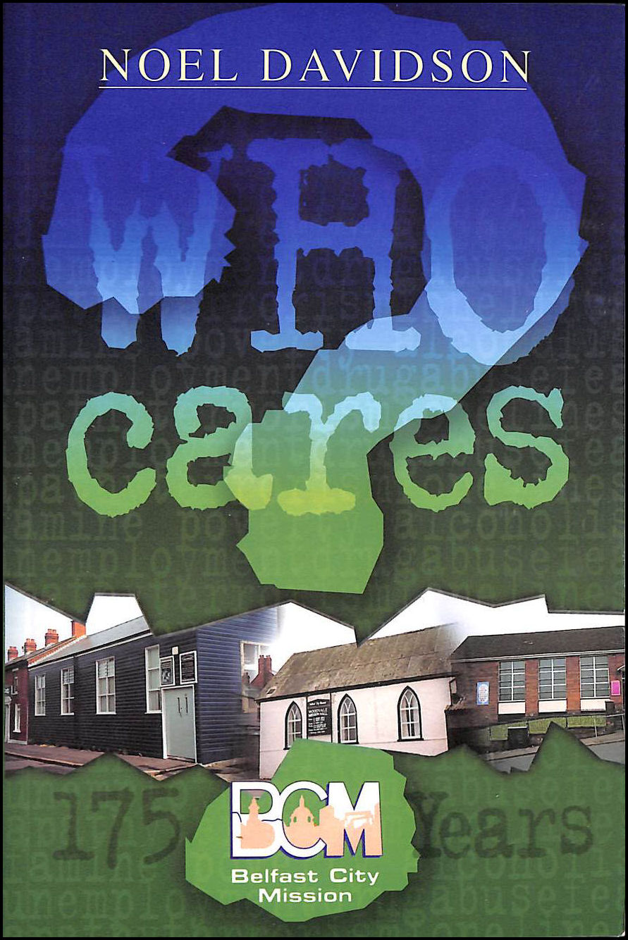 Image for Who Cares: The Story of Belfast Central Mission