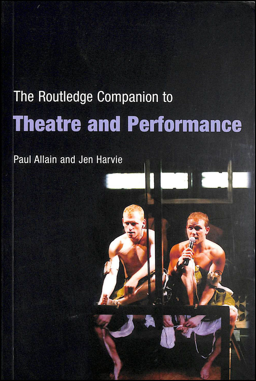 The Routledge Companion to Theatre and Performance, Allain, Paul