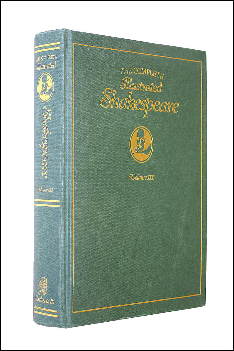 Image for The Complete Illustrated Shakespeare, Volume Three