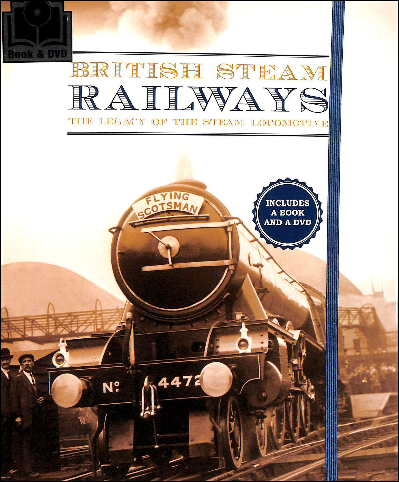 Image for British Steam Railways: The Legacy Of The Steam Locomotive