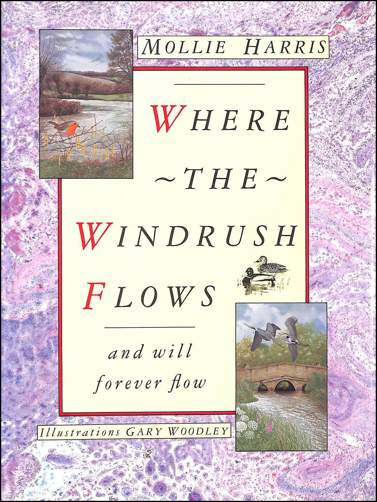 Image for Where the Windrush Flows: And will forever flow