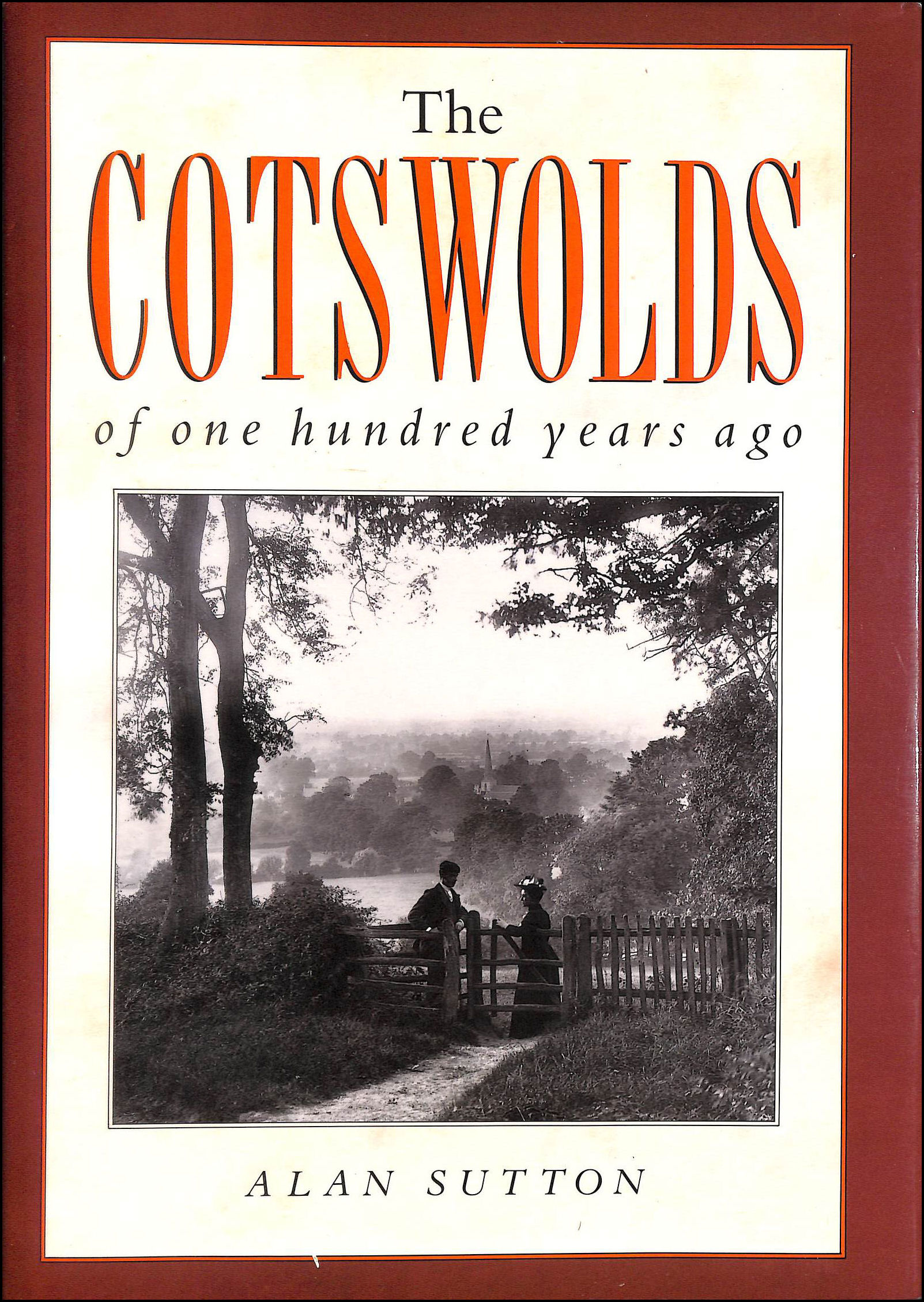 Image for The Cotswolds of One Hundred Years Ago