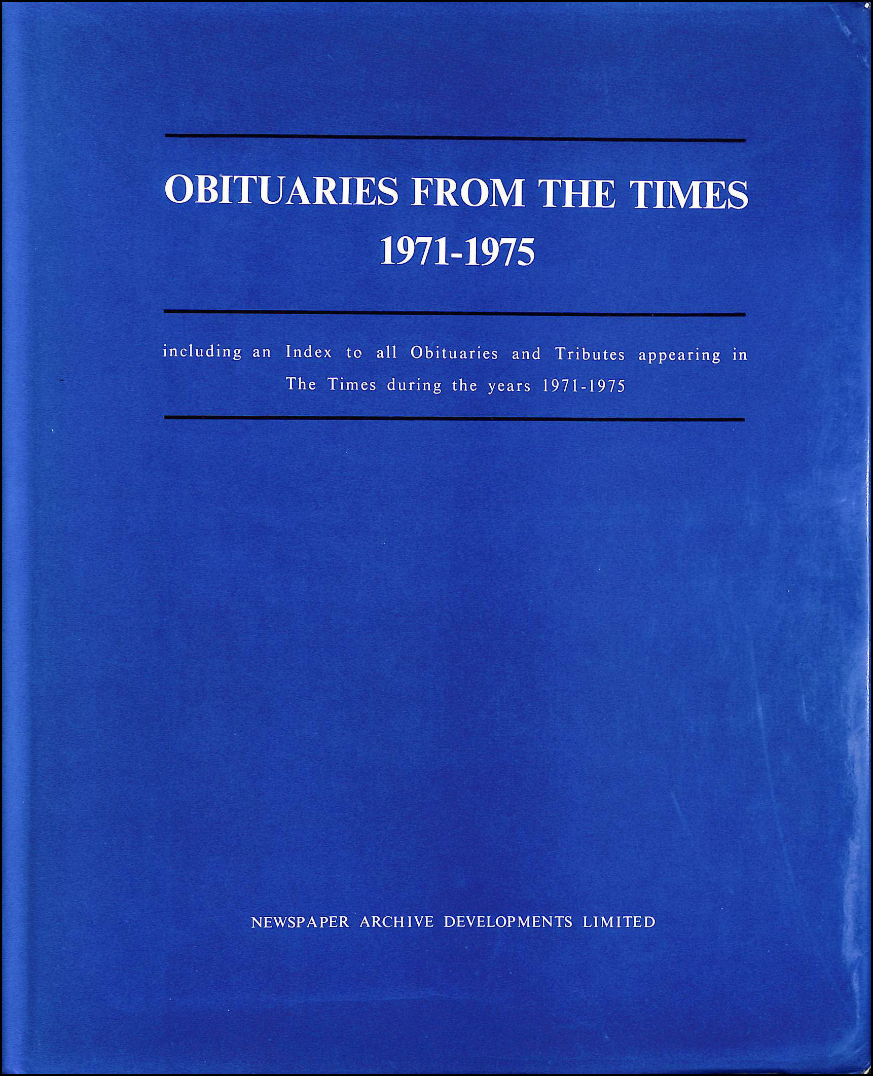 "Obituaries from the ""Times"" 1971-75, Roberts, Frank C. [Editor]"