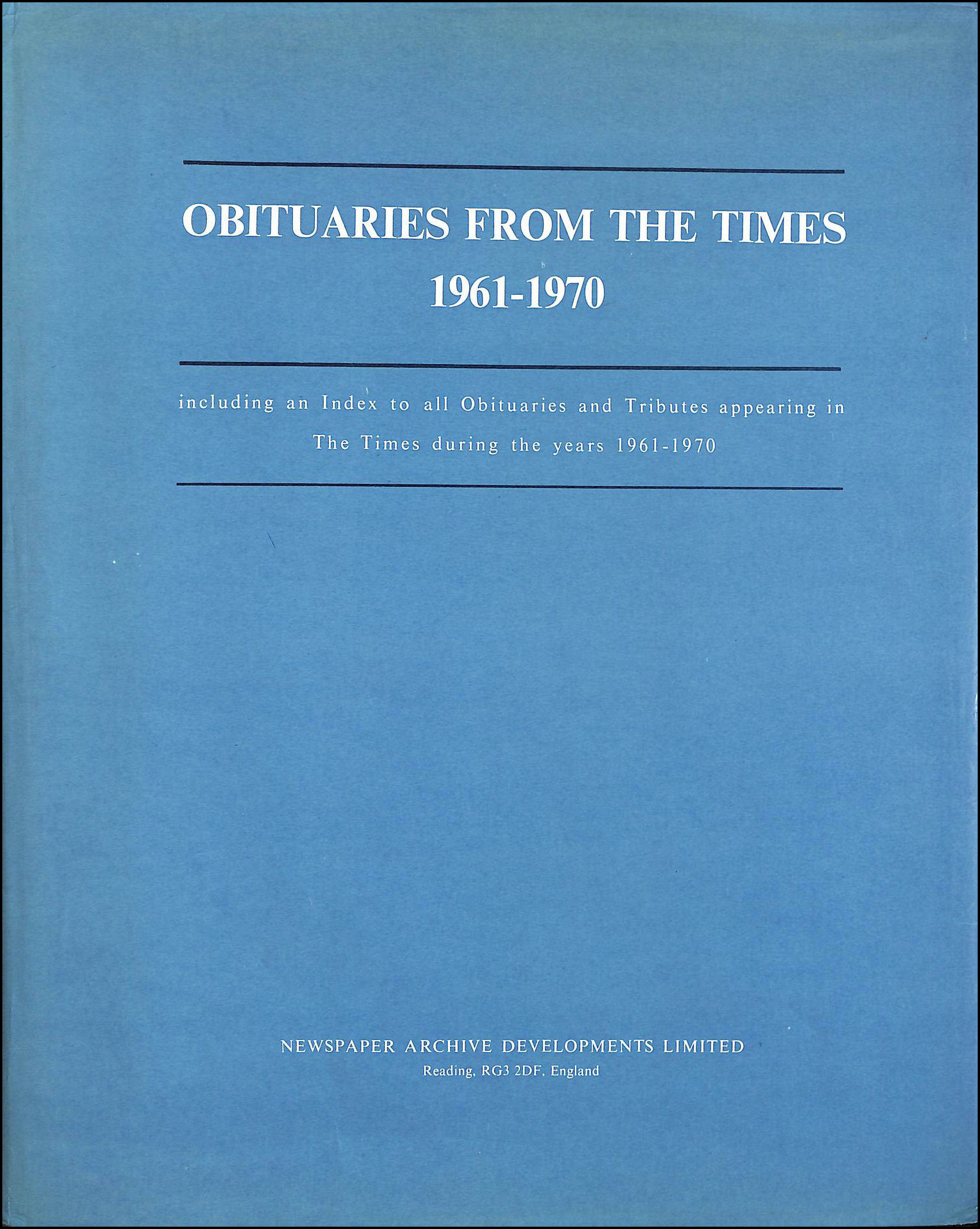 """Obituaries from the """"Times"""" 1961-70, Roberts, Frank C. [Editor]"""