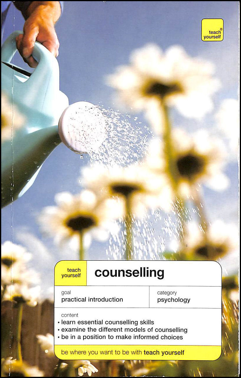 Teach Yourself Counselling Third Edition (TYE), Milne, Aileen