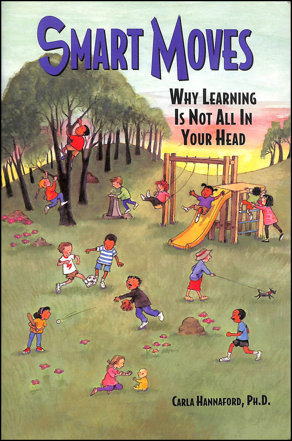 Image for Smart Moves: Why Learning is Not All in Your Head
