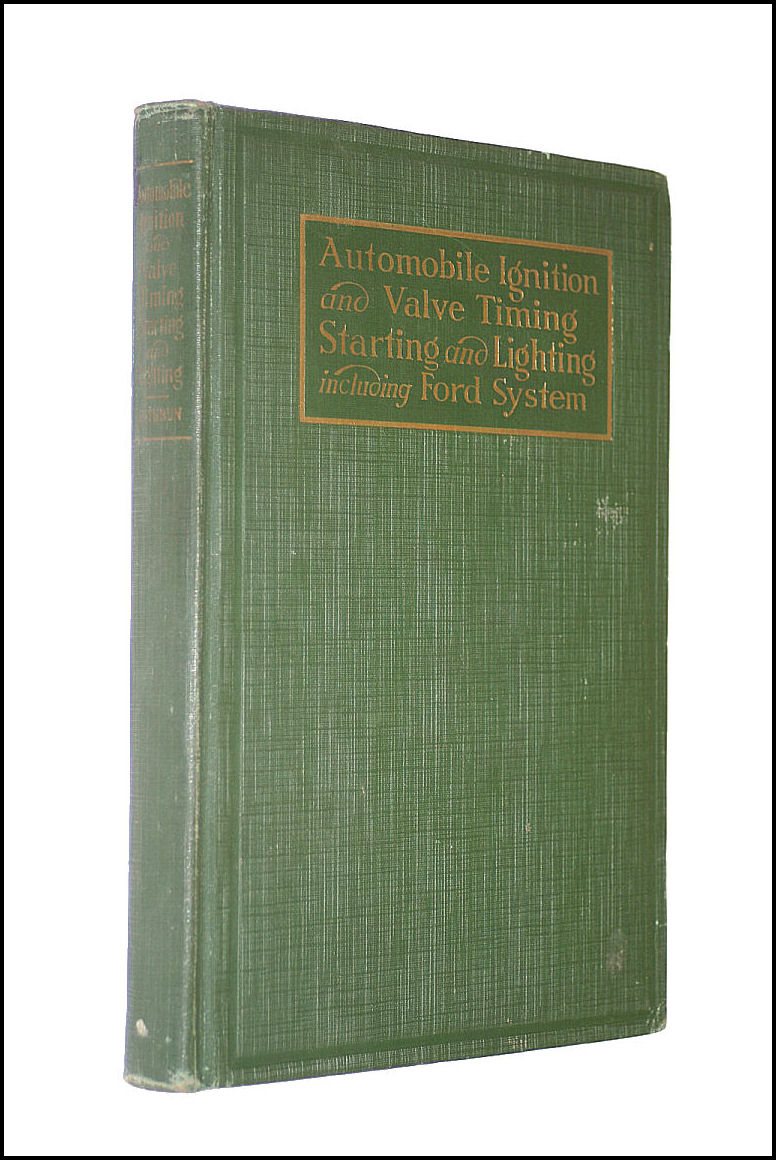 Ignition, Valve Timing and Automobile Electric Systems, etc, John B. Rathbun