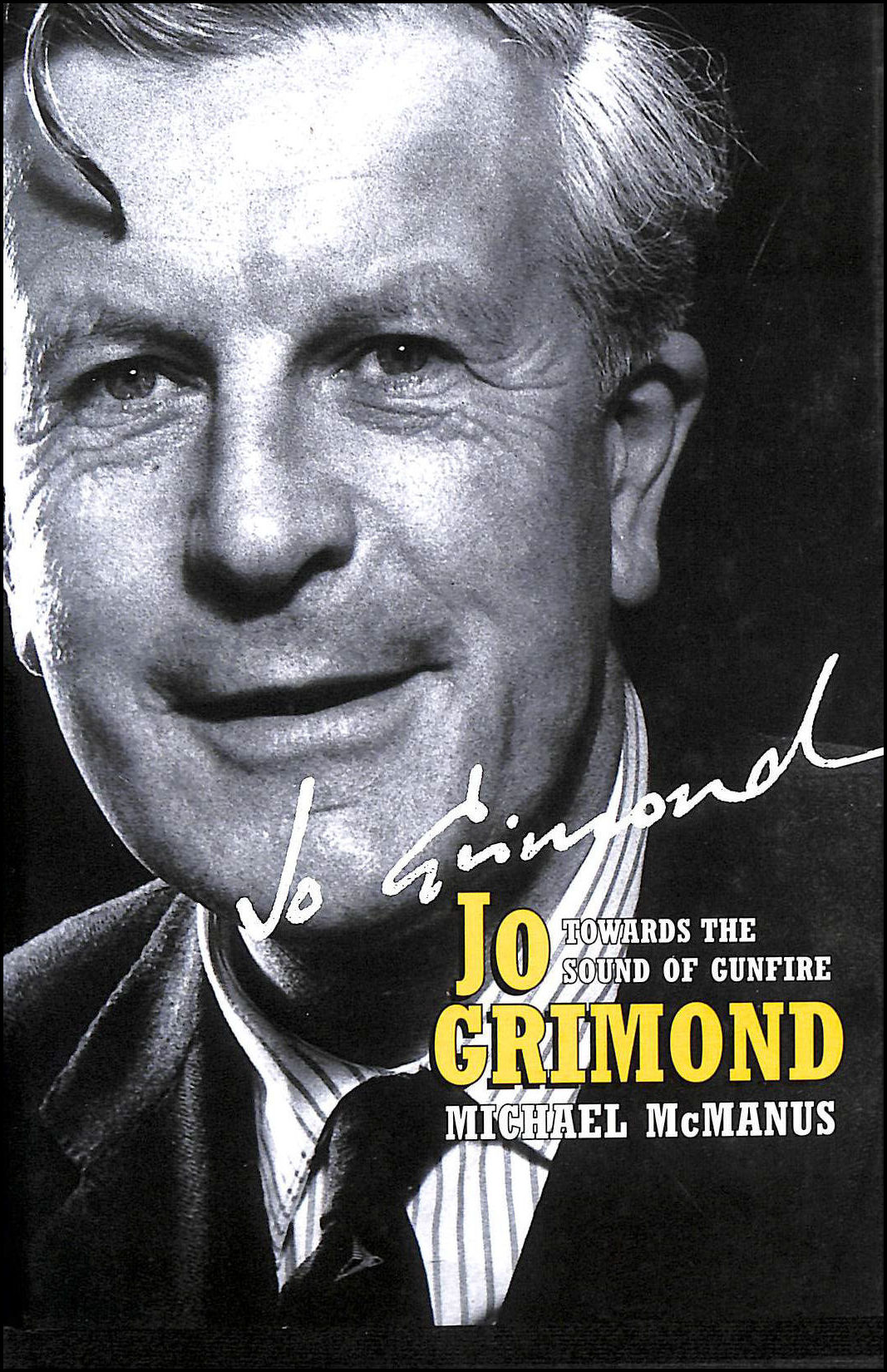 Image for Jo Grimond: Towards the Sound of Gunfire