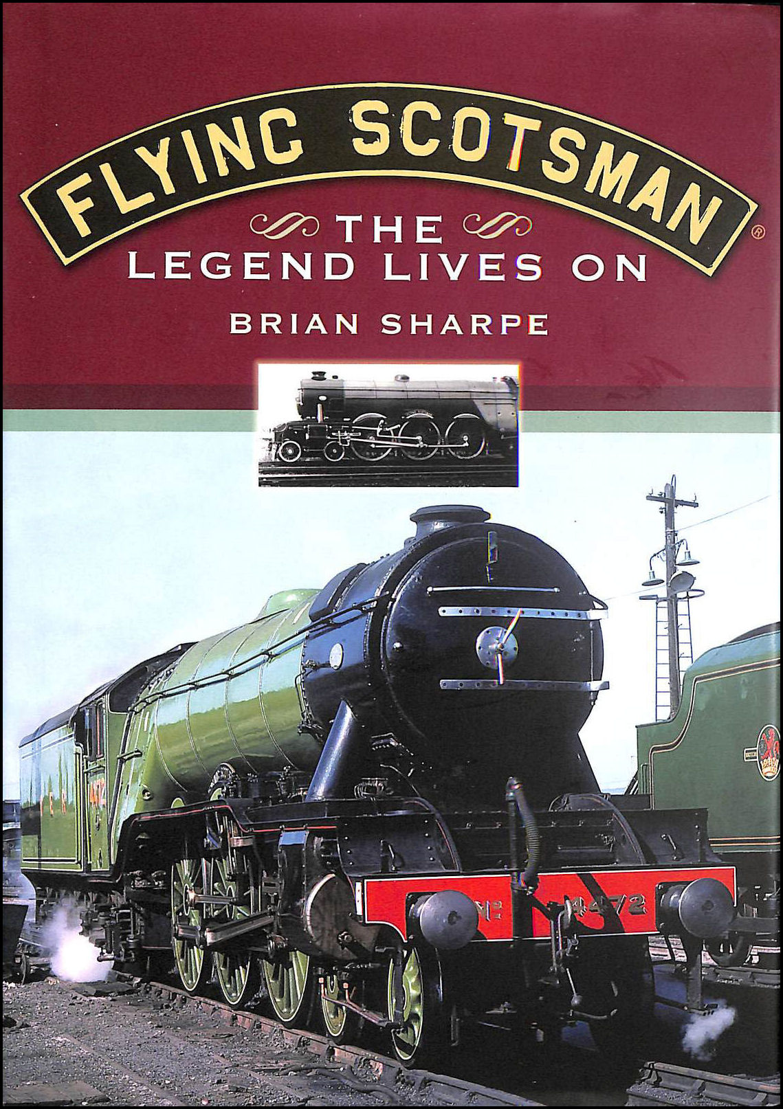 The Flying Scotsman: The Legend Lives on, Sharpe, Brian