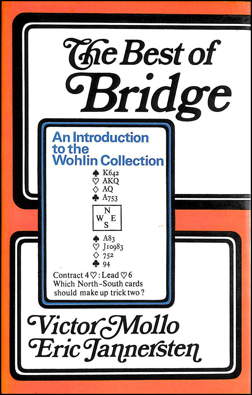 Best of Bridge: Introduction to the Wohlin Collection, Mollo, Victor; Jannersten, J.