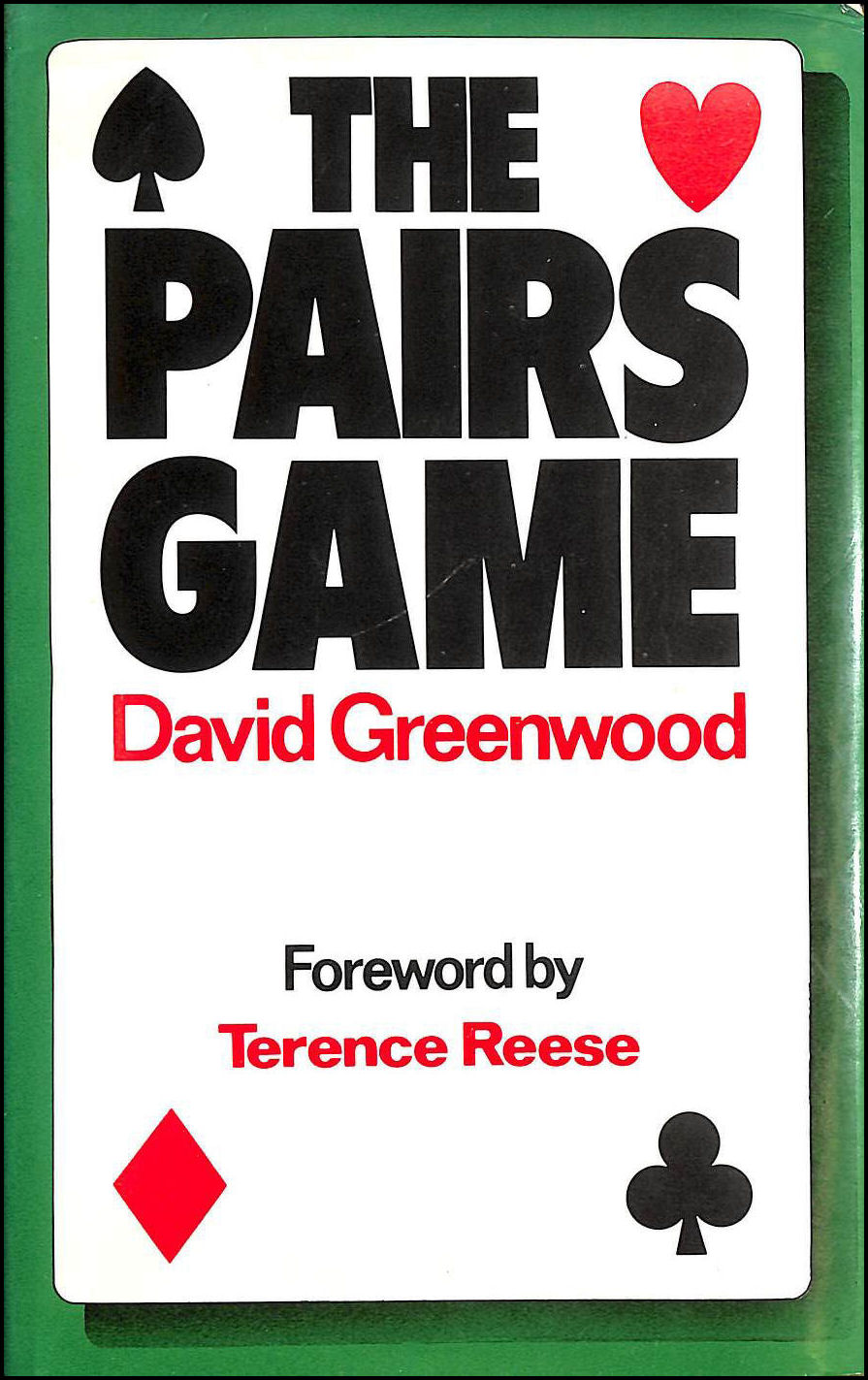 The Pairs Game, David Greenwood; Terence Reese [Introduction]