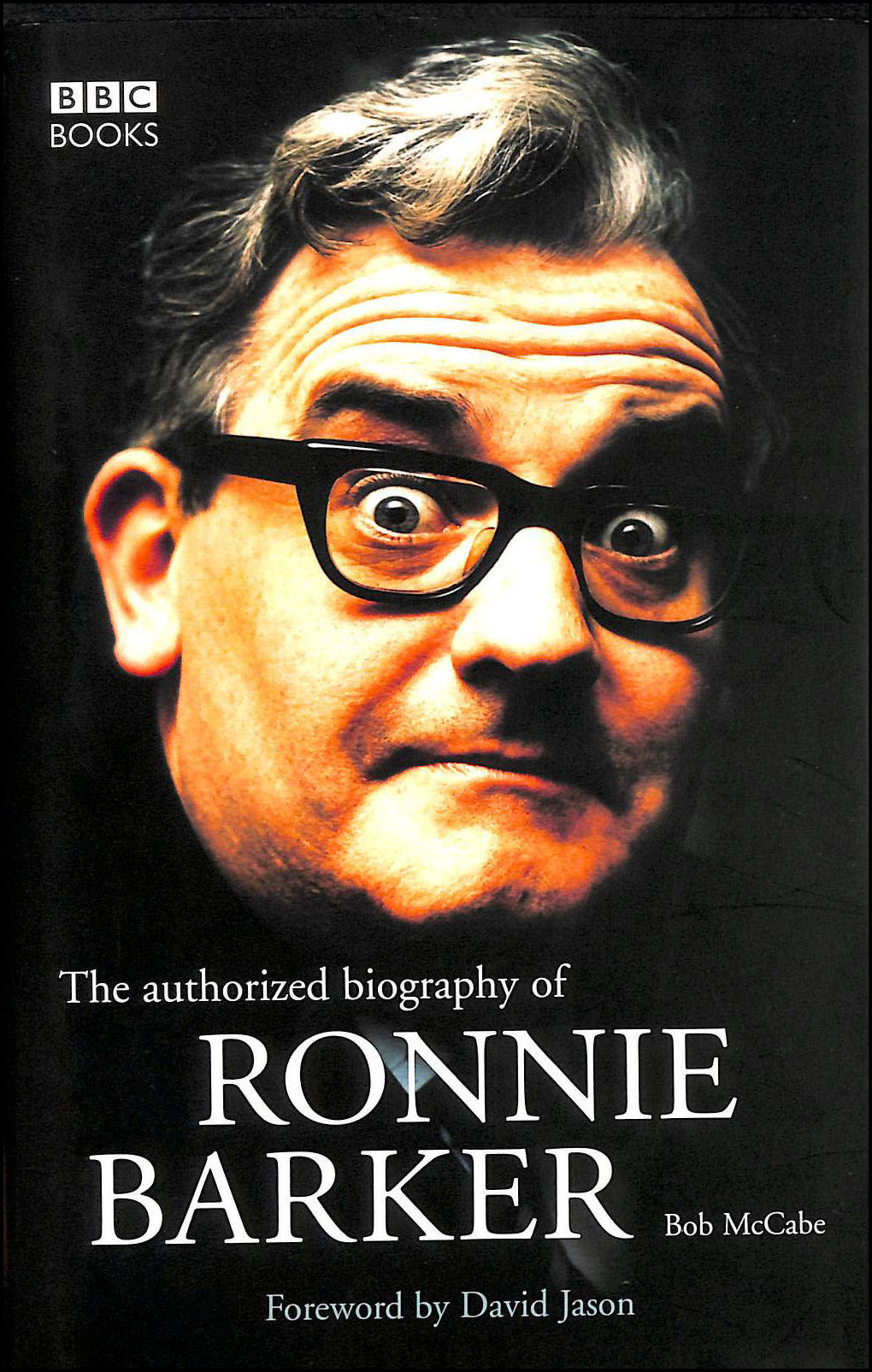 Image for The Authorised Biography of Ronnie Barker
