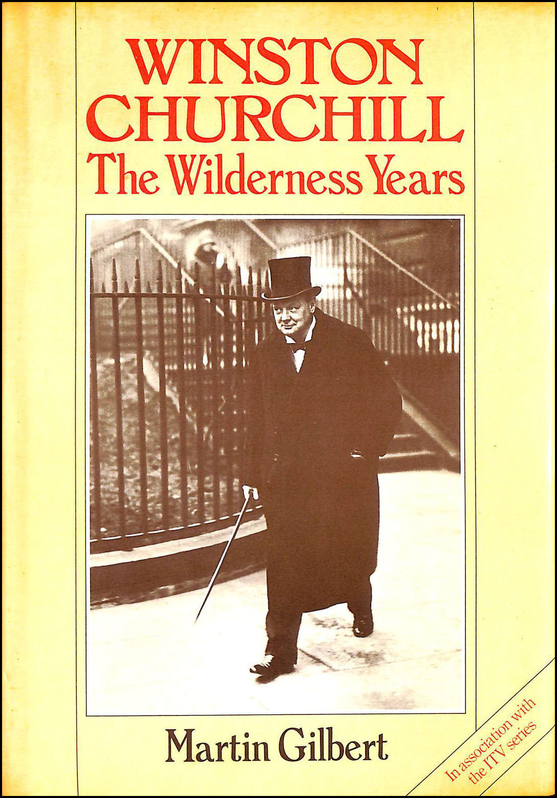 Winston Churchill, The Wilderness Years, Martin Gilbert