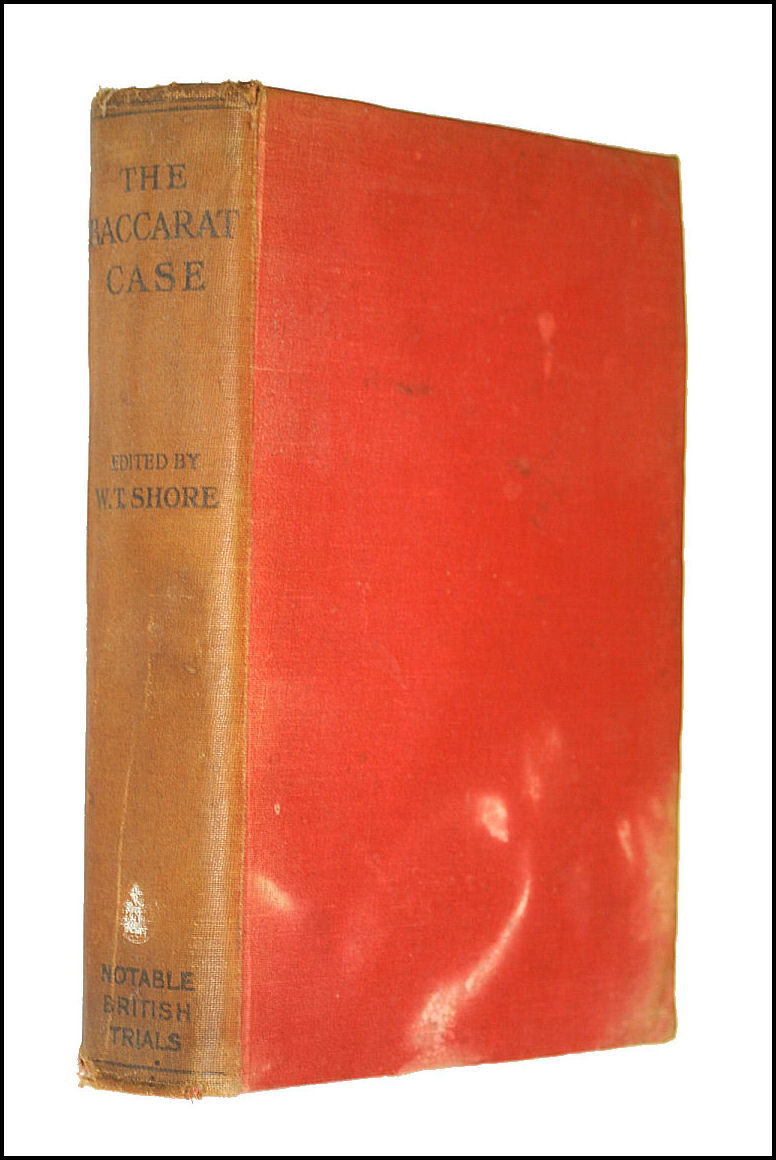 THE BACCARAT CASE. Gordon-Cumming V. Wilson and Others. Notable British Trials Series., W. Teignmouth Shore
