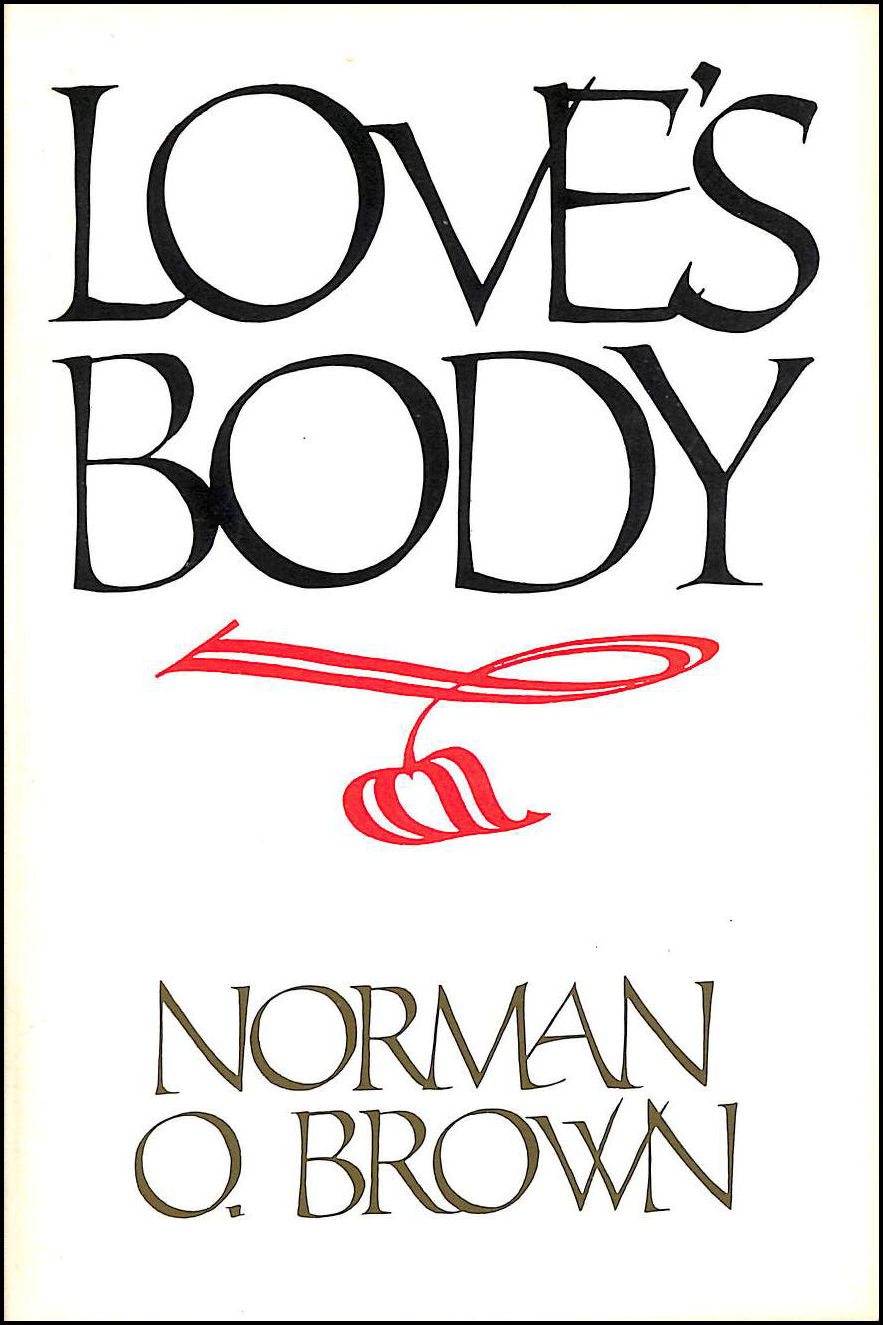 Love's Body, Brown