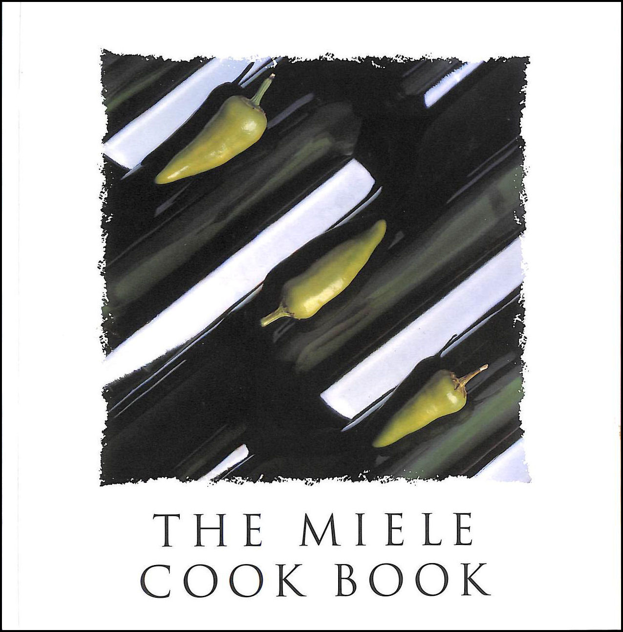 The Miele Cook Book, No  Listed  Author