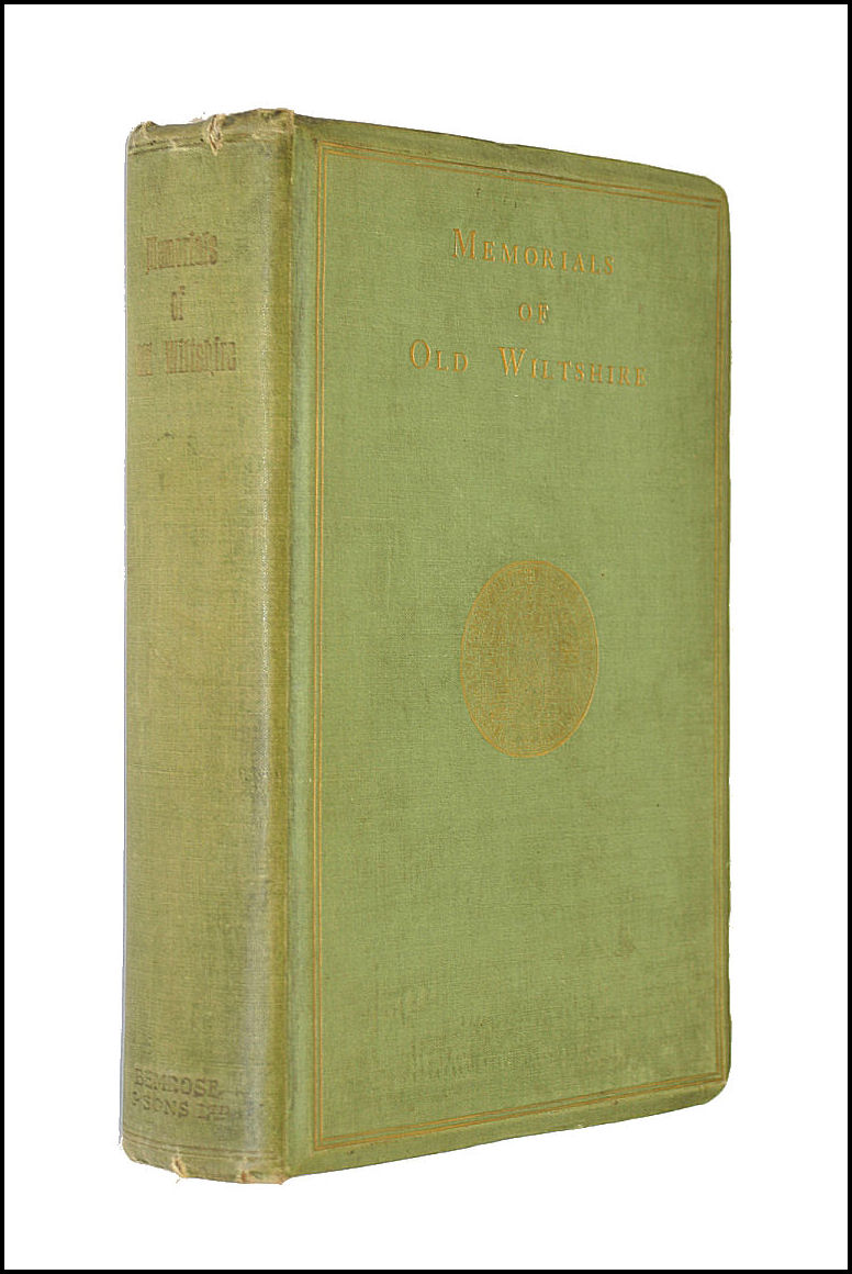 Memorials of old Wiltshire 1906 [Hardcover], Dryden, Alice (Ed. )
