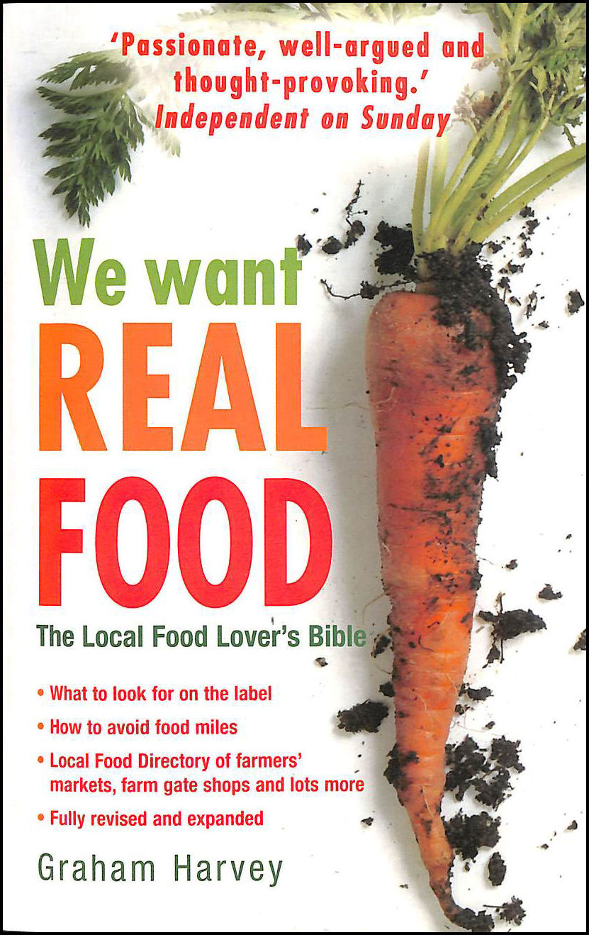 Image for We Want Real Food