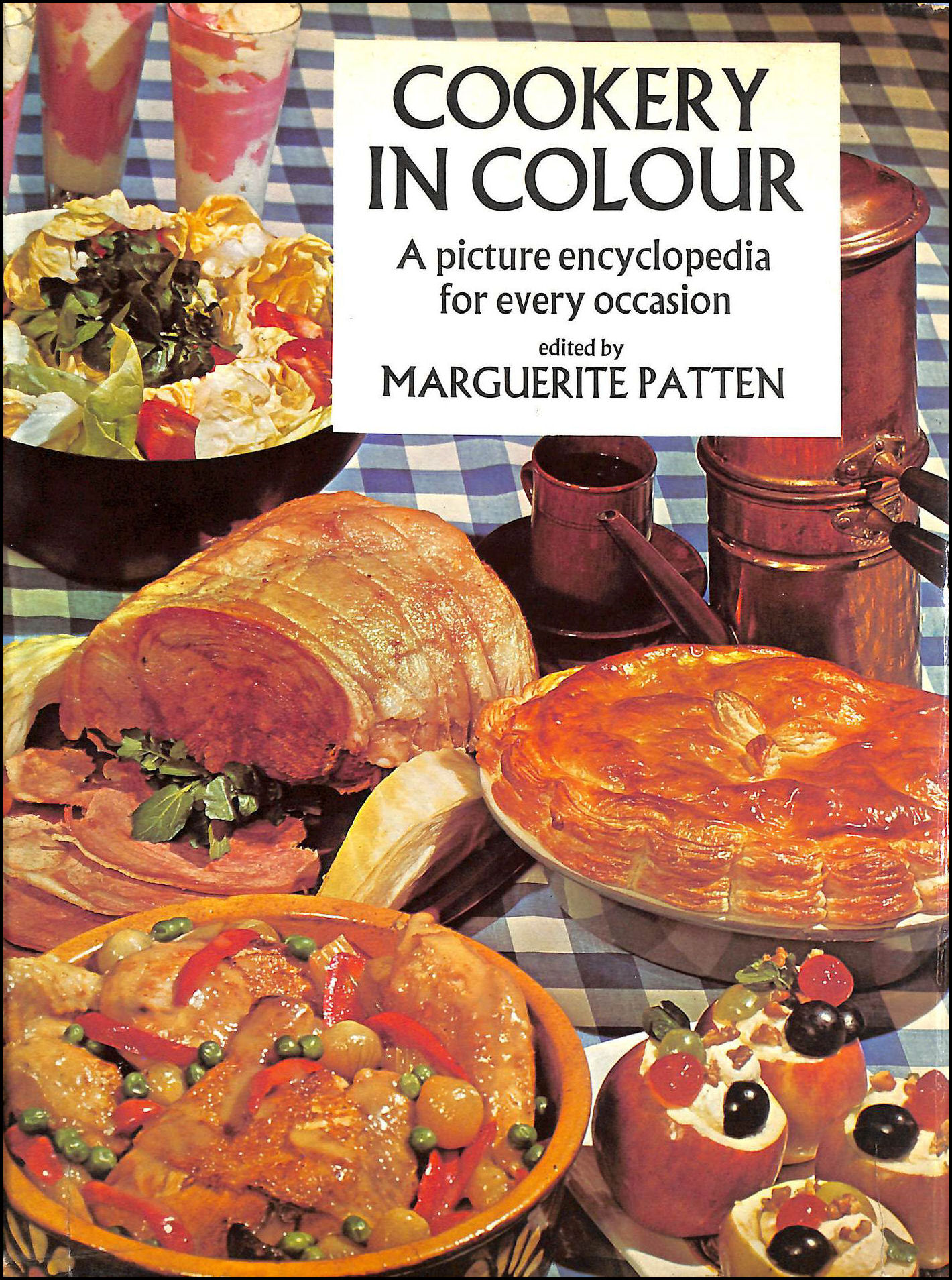 Cookery in Colour - A Picture Encyclopedia for Every Occasion, Patten, Marguerite