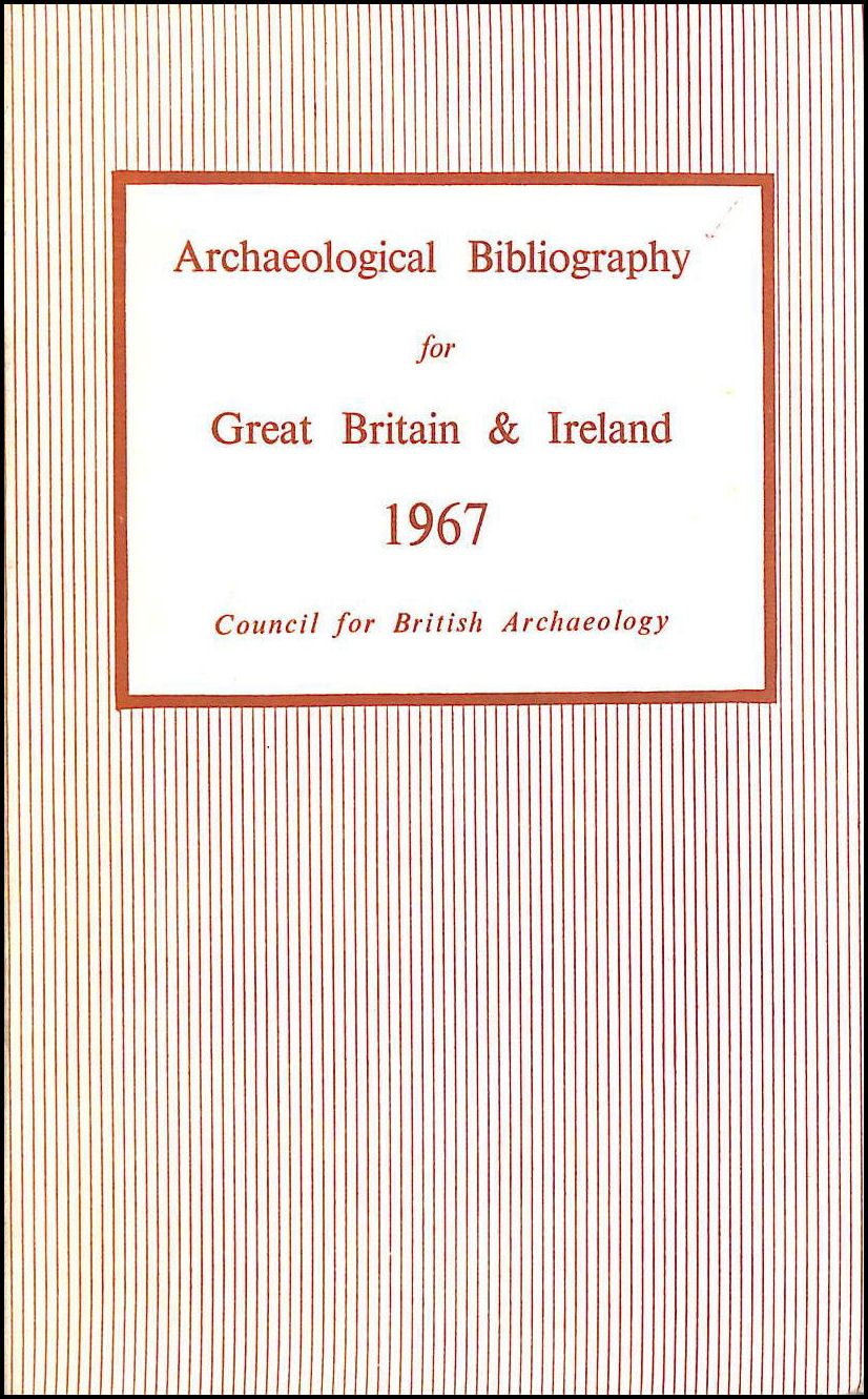 Image for Archaeological Bibliography for Great Britain and Ireland 1967
