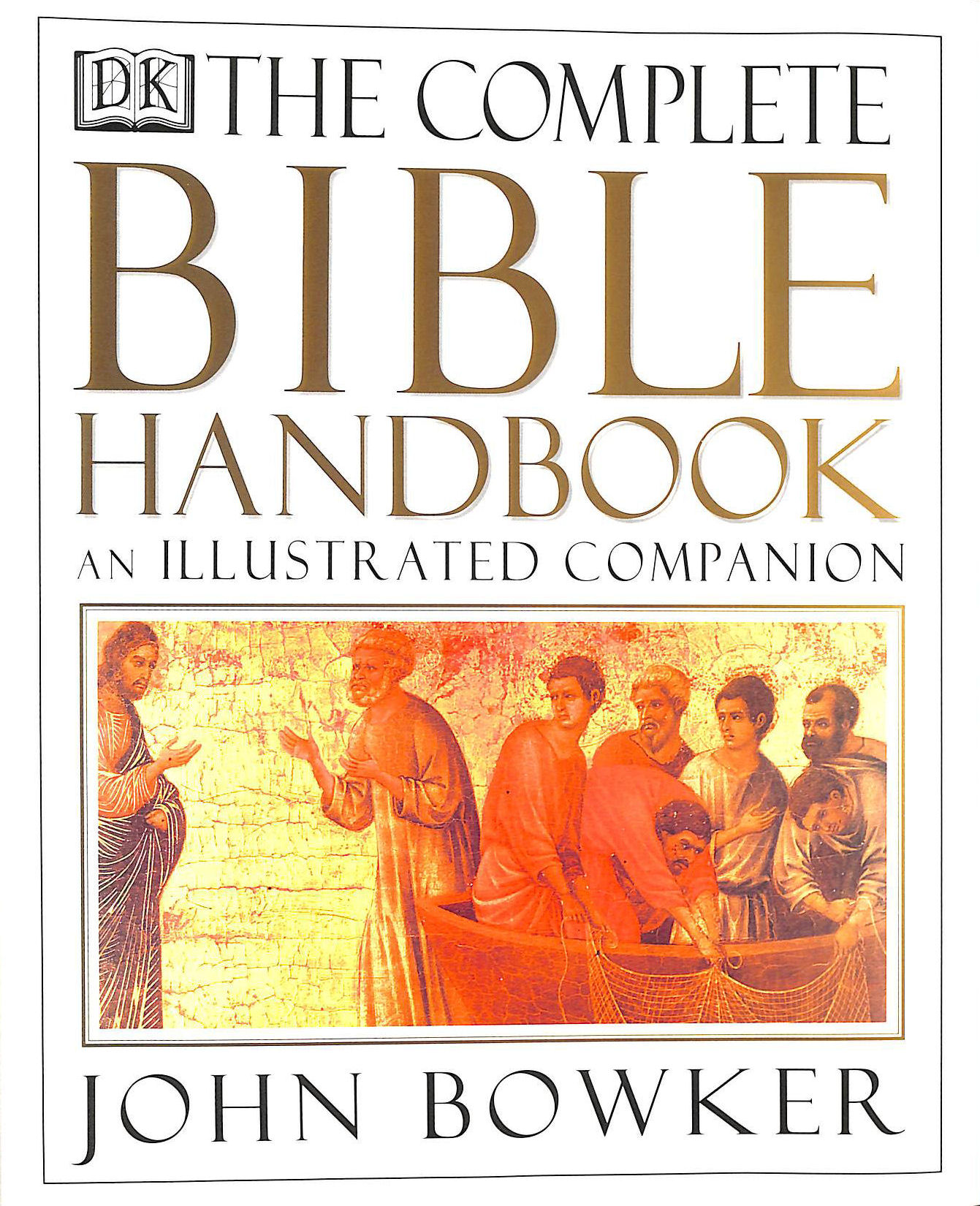 The Complete Bible Handbook:, Bowker, John
