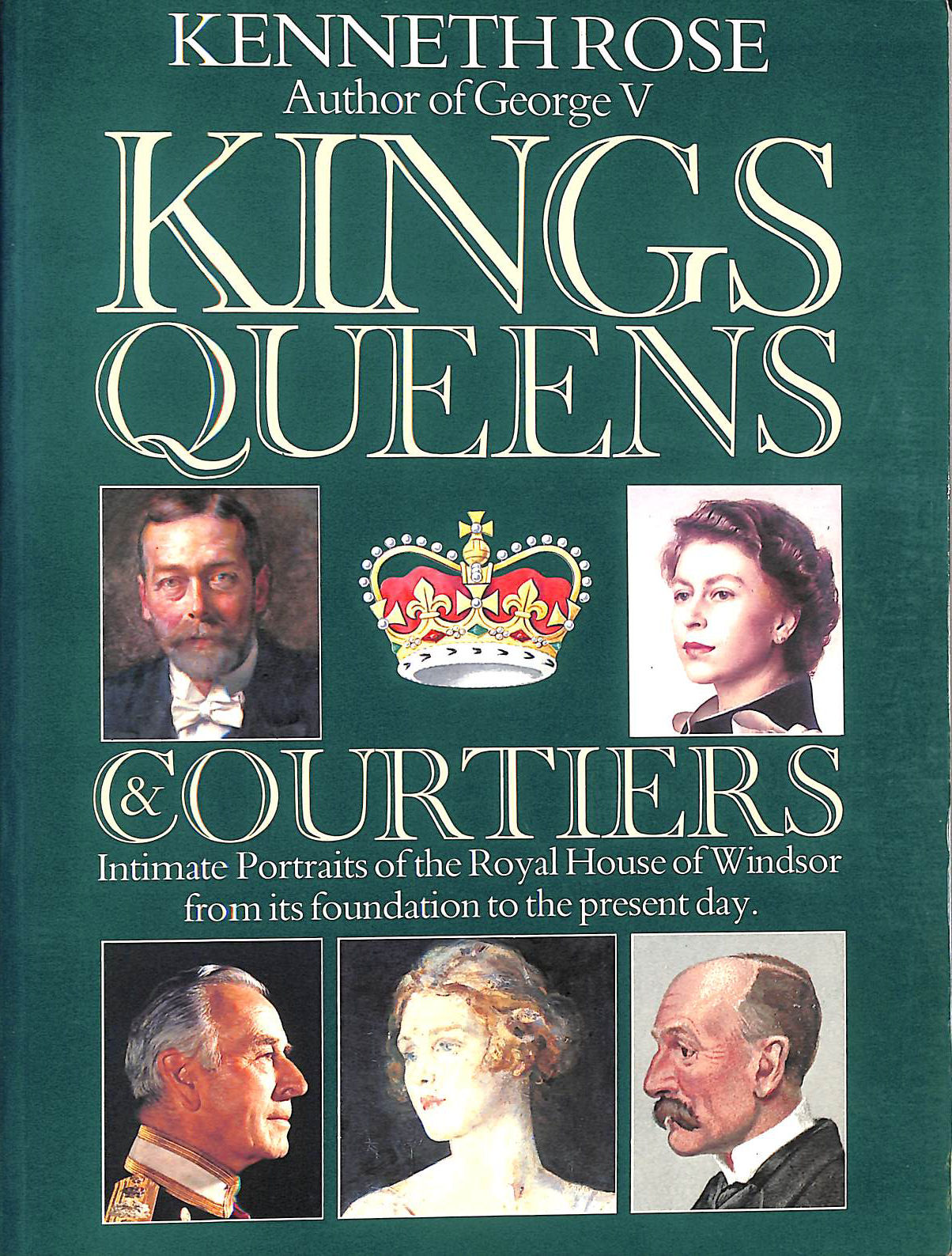 Kings, Queens and Courtiers, Rose, Kenneth