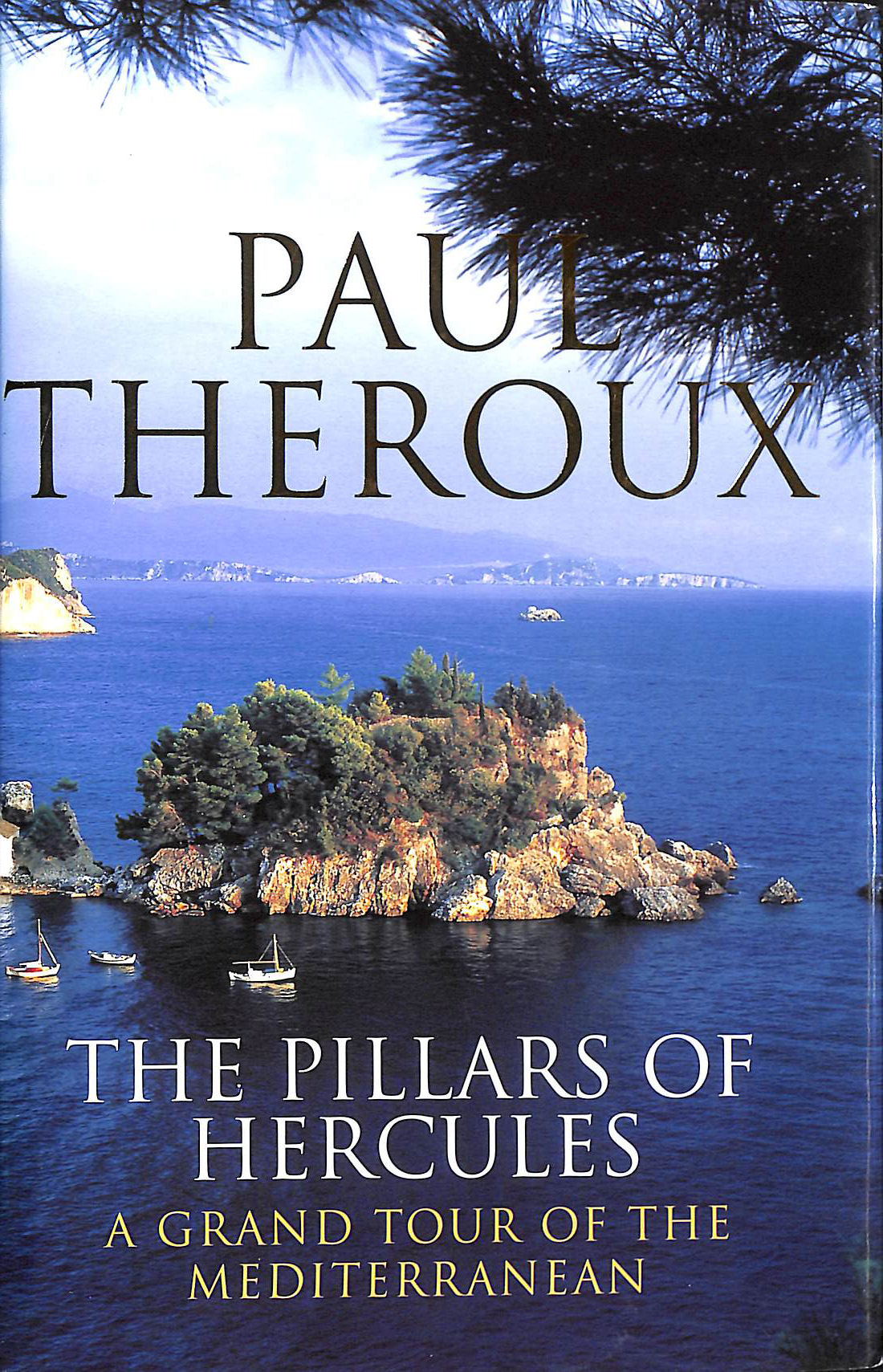 Image for The Pillars of Hercules: Grand Tour of the Mediterranean