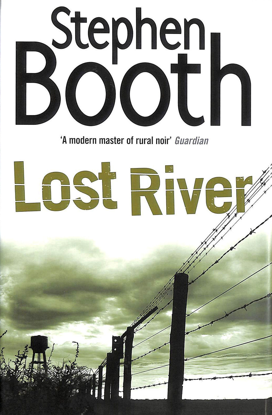 Lost River, Booth, Stephen