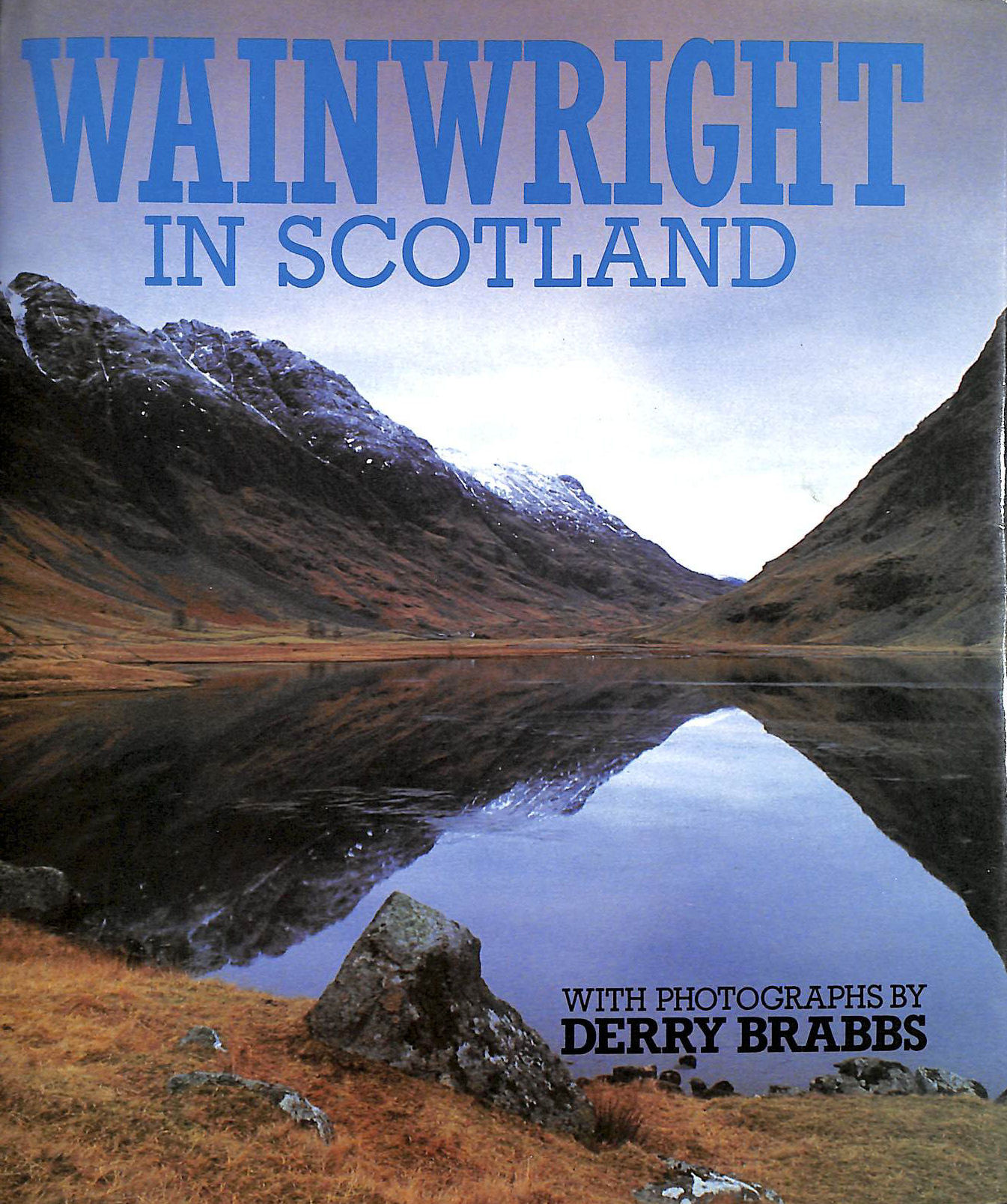 Wainwright in Scotland by Wainwright, Alfred (1988) Hardcover, Derry Brabbs