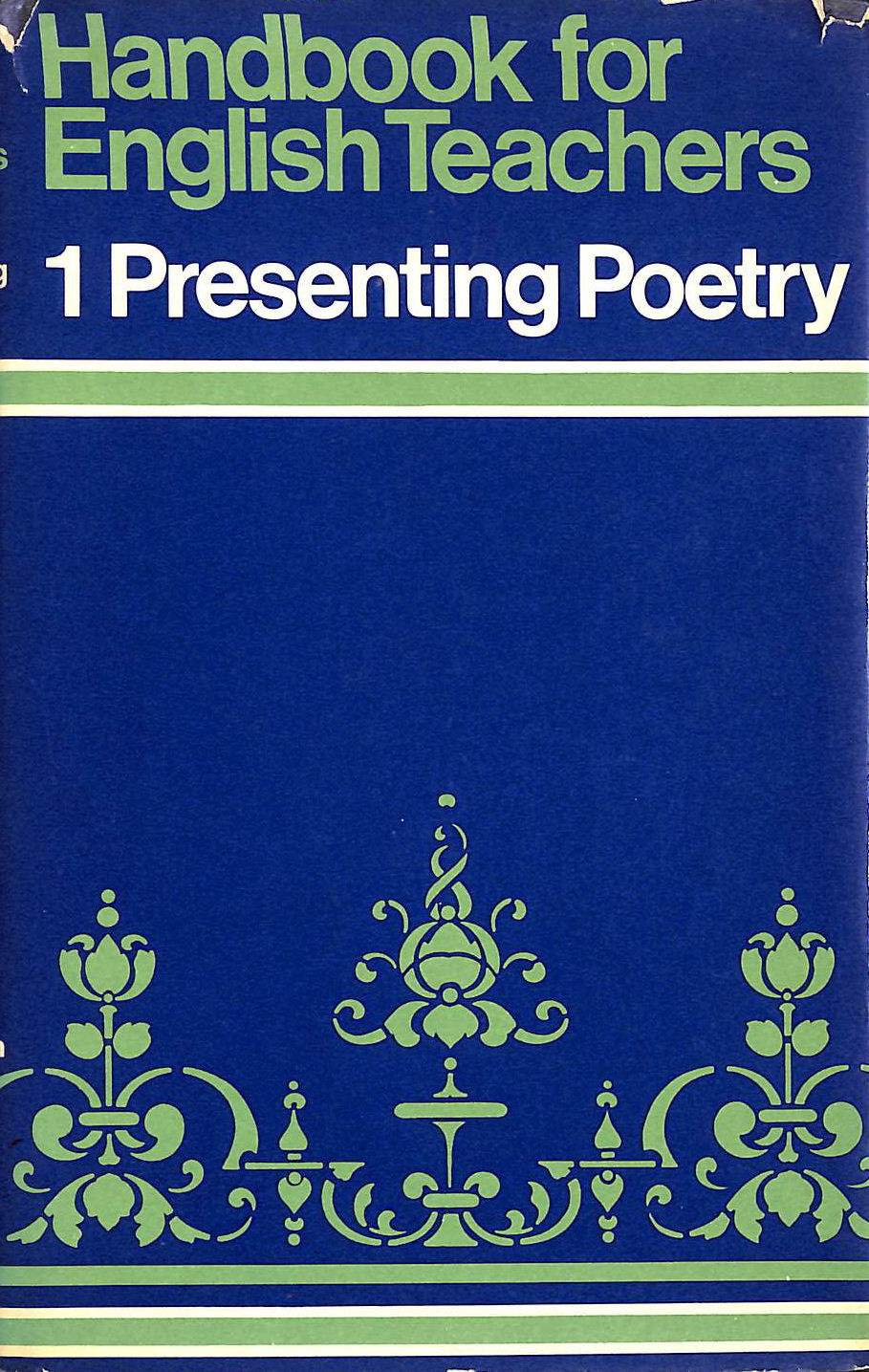 Image for Handbook for English Teachers: Presenting Poetry