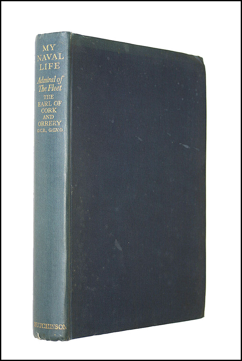 My Naval Life 1886-1941, 12th Earl William H. D. Boyle Corke Orrery