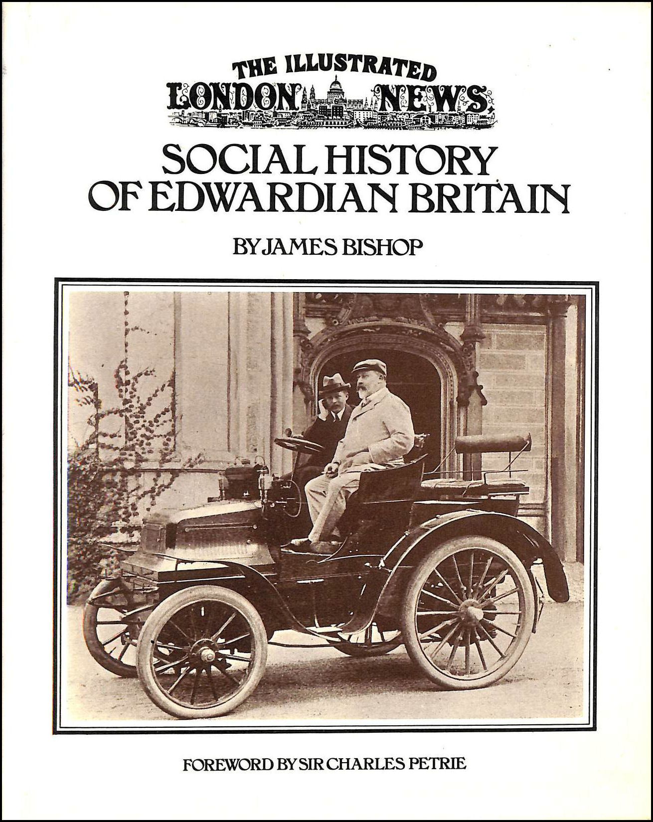 "Image for ""Illustrated London News"" Social History of Edwardian Britain"