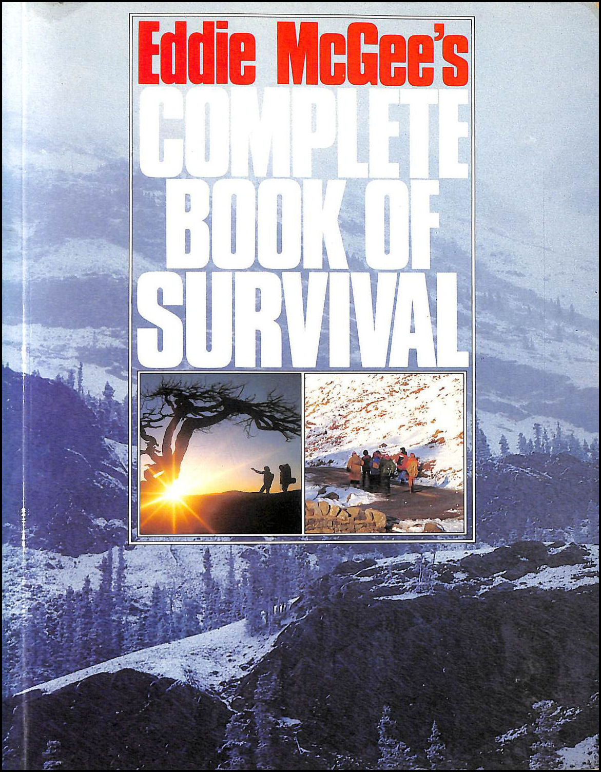 Eddie McGee's Complete Book Of Survival, Eddie McGee