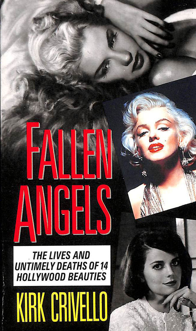 Image for Fallen Angels: Lives and Untimely Deaths of Fourteen Hollywood Beauties