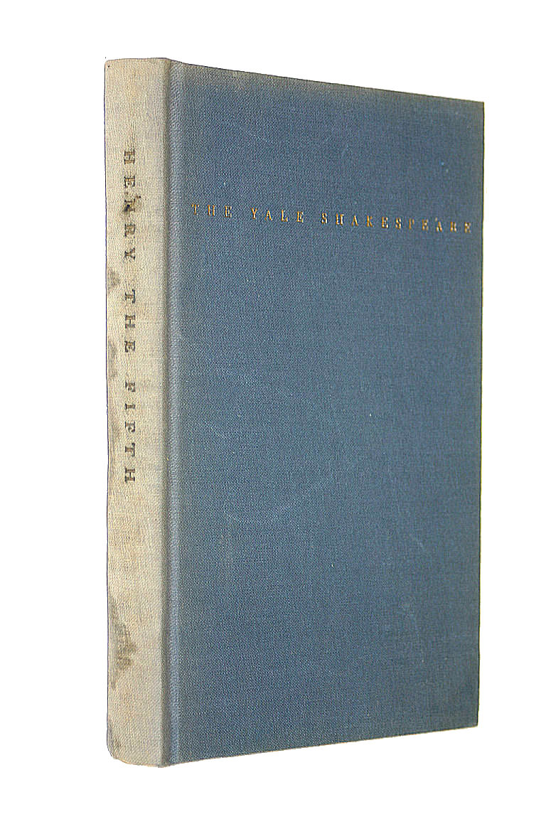 The Life Of Henry The Fifth - The Yale Shakespeare, Shakespeare, William; Edited By Dorius, R. J.